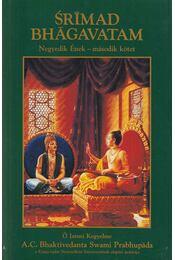 Srímad Bhágavatam - Negyedik Ének II. kötet - A. C. Bhaktivedanta Swami Prabhupáda - Régikönyvek