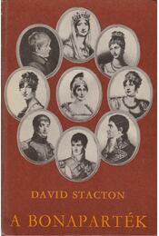 A Bonaparték - Stacton, David - Régikönyvek