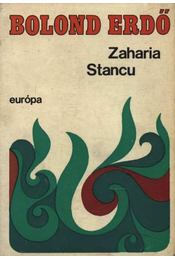 Bolond erdő - Stancu, Zaharia - Régikönyvek