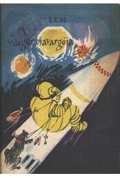 A világűr csavargója - Stanislaw Lem - Régikönyvek