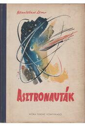 Asztronauták - Stanislaw Lem - Régikönyvek
