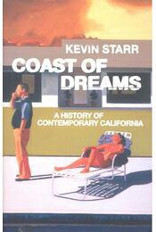Coast of Dreams – A History of Contemporary California - STARR, KEVIN - Régikönyvek
