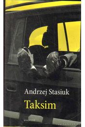 Taksim - Stasiuk, Andrzej - Régikönyvek