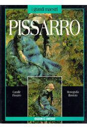 Camille Pissarro - Stefano Roffo - Régikönyvek