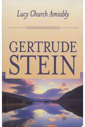 Lucy Church Amiably - Stein, Gertrude - Régikönyvek