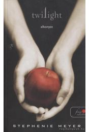 Twilight - Alkonyat - Stephenie Meyer - Régikönyvek