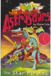 Astrosaurs - The Star Pirates - Steve Cole - Régikönyvek