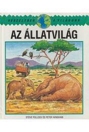 Az állatvilág - Steve Pollock, Peter Wingham - Régikönyvek