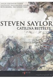 Catilina rejtélye - Steven Saylor - Régikönyvek