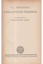 A ballantraei földesúr - Stevenson, Robert L. - Régikönyvek