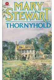 Thornyhold - Stewart, Mary - Régikönyvek