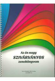 Az én nagy szivárványos zenekönyvem - Stifán Orsolya - Régikönyvek