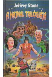 A Hajnal trilógiája - Stone, Jeffrey - Régikönyvek