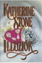 Illúziók - Stone, Katherine - Régikönyvek