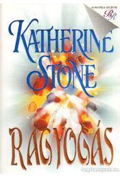 Ragyogás - Stone, Katherine - Régikönyvek