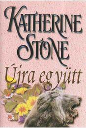 Újra együtt - Stone, Katherine - Régikönyvek
