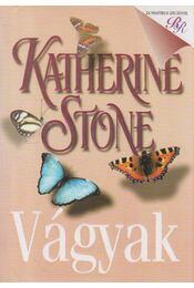 Vágyak - Stone, Katherine - Régikönyvek