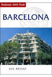 Barcelona -Útikönyv - Sue Bryant - Régikönyvek