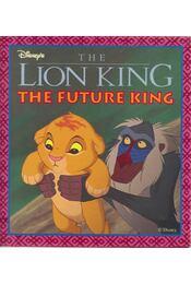 The Future King - Sue Headlam, Jill Donald - Régikönyvek