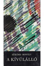 A kívülálló - Sükösd Mihály - Régikönyvek