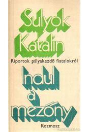 Indul a mezőny - Sulyok Katalin - Régikönyvek