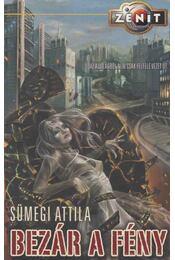 Bezár a fény - Sümegi Attila - Régikönyvek