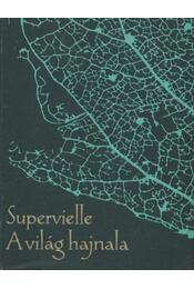A világ hajnala - Superville, Jules - Régikönyvek