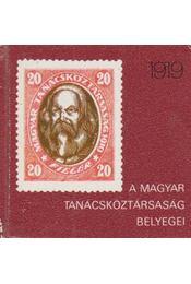 A Magyar Tanácsköztársaság bélyegei (mini) - Surányi László - Régikönyvek