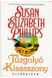 Tűzgolyó Kisasszony - Susan Elizabeth Phillips - Régikönyvek