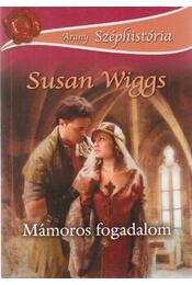 Mámoros fogadalom - Susan Wiggs - Régikönyvek
