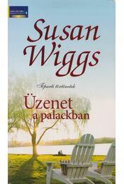 Üzenet a palackban - Susan Wiggs - Régikönyvek