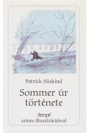 Sommer úr története - SÜSKIND PATRICK - Régikönyvek