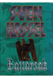 Bajtársak - Sven Hassel - Régikönyvek