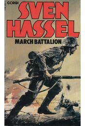 March Battalion - Sven Hassel - Régikönyvek
