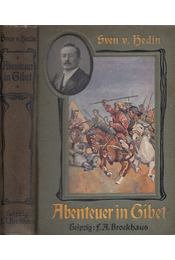 Abenteuer in Tibet - Sven v. Hedin - Régikönyvek