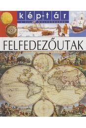 Felfedezőutak - Sylvie Deraime - Régikönyvek
