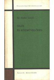 Ízlés és közművelődés - Sz. Szabó László - Régikönyvek