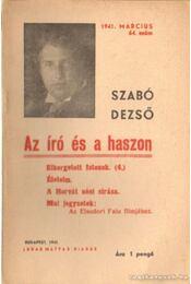 Az író és a haszon 1941. március 64. szám - Szabó Dezső - Régikönyvek