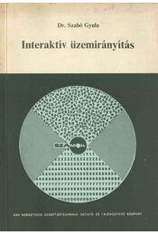 Interaktív üzemirányítás - Szabó Gyula - Régikönyvek