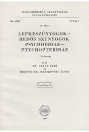 Lepkeszúnyogok - Redős szúnyogok / Psychodidae - Ptychopteridae - Szabó Jenő, Delyné Dr. Draskovits Ágnes - Régikönyvek