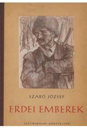 Erdei emberek - Szabó József - Régikönyvek
