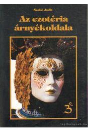 Az ezotéria árnyékoldala - Szabó Judit - Régikönyvek