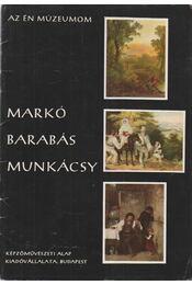 Markó, Barabás, Munkácsy - Szabó Júlia - Régikönyvek