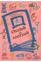 Osztok és szorzok - Szabó Kornélia - Régikönyvek