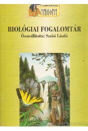 Biológiai fogalomtár - Szabó László - Régikönyvek