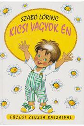 Kicsi vagyok én - Szabó Lőrinc - Régikönyvek
