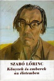 Könyvek és emberek az életemben - Szabó Lőrinc - Régikönyvek