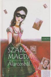 Álarcosbál - Szabó Magda - Régikönyvek