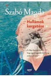 Hullámok kergetése - Szabó Magda - Régikönyvek