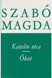 Katalin utca / Ókút - Szabó Magda - Régikönyvek